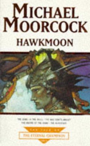 9781857984378: Hawkmoon : The Eternal Champion
