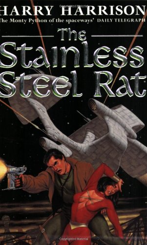 9781857984989: The Stainless Steel Rat: The Stainless Steel Rat Book 1