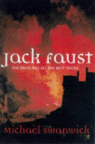 Jack Faust (An Orion book): Swanwick, Michael