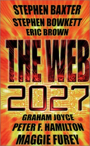 9781857985993: The Web: 2027