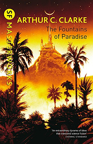 9781857987218: The Fountains Of Paradise (S.F. Masterworks)