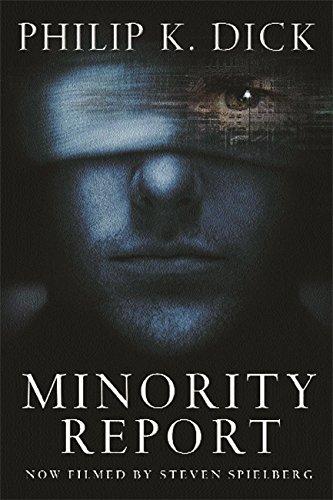 Minority Report: Dick,Philip K.