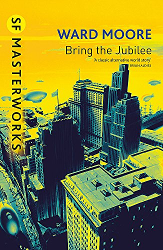 9781857987645: Bring The Jubilee (S.F. MASTERWORKS)