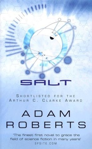 Salt (GollanczF.) (185798787X) by Roberts, Adam