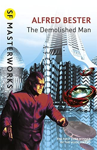 The Demolished Man (S.F. Masterworks) (1857988221) by Alfred Bester