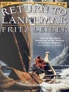 Return To Lankhmar: Fritz Leiber