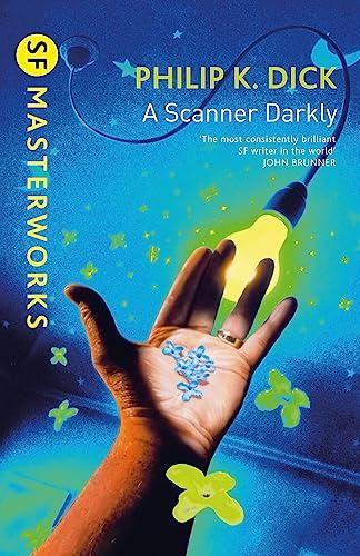 9781857988475: A Scanner Darkly (S.F. Masterworks)