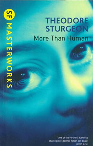 9781857988529: More Than Human (S.F. Masterworks)