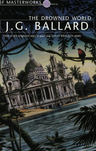 9781857988833: The Drowned World (S.F. MASTERWORKS)