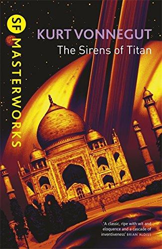 9781857988840: The Sirens Of Titan (S.F. Masterworks)