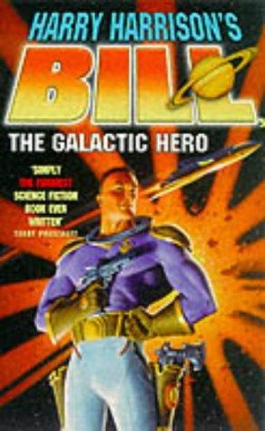 9781857989052: Bill, the Galactic Hero