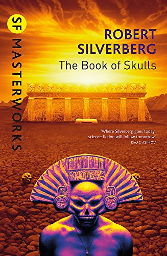 9781857989144: The Book Of Skulls (S.F. MASTERWORKS)