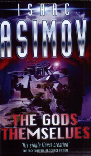 9781857989342: The Gods Themselves (S.F. Masterworks)
