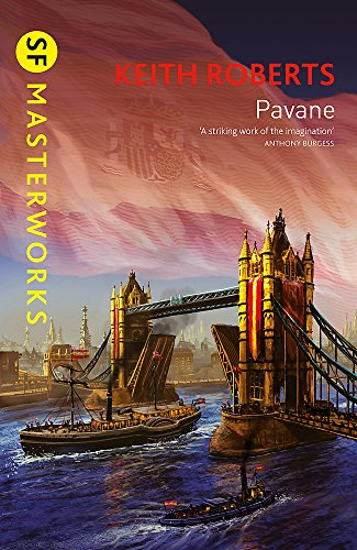 9781857989373: Pavane (S.F. MASTERWORKS)