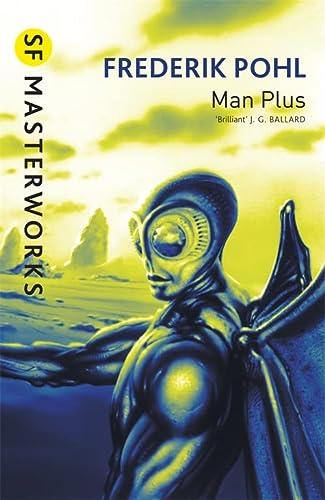 9781857989465: Man Plus (S.F. MASTERWORKS)