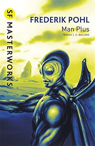 9781857989465: Man Plus (SF Masterworks)