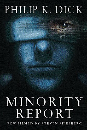9781857989472: Minority Report: Volume Four Of The Collected Stories (Collected Short Stories of Philip K. Dick)