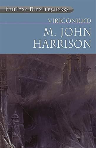 "9781857989953: Viriconium: ""Pastel City"", ""Storm of Wings"", ""In Viriconium"", ""Viriconium Nights"" (FANTASY MASTERWORKS)"