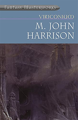 9781857989953: Viriconium (Fantasy Masterworks)