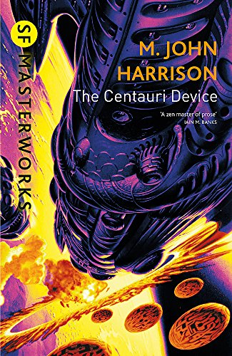 9781857989977: The Centauri Device (S.F. Masterworks)