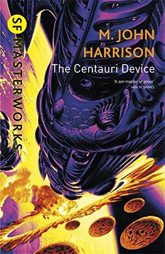 9781857989977: The Centauri Device (S.F. Masterworks)