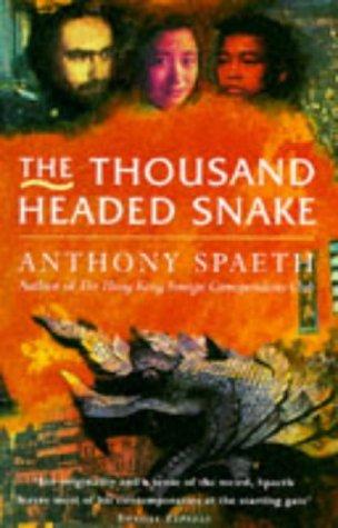 9781857990447: THE THOUSAND HEADED SNAKE.