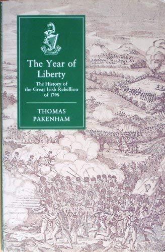 The Year of Liberty: Pakenham Thomas