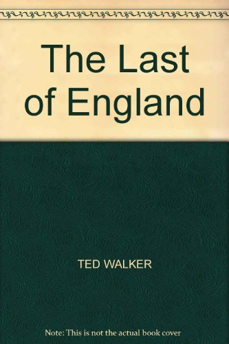 The Last Of England (1857990560) by TED WALKER