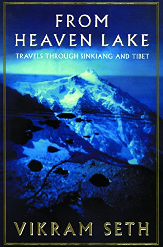 9781857990829: From Heaven Lake: Travels Through Sinkiang And Tibet