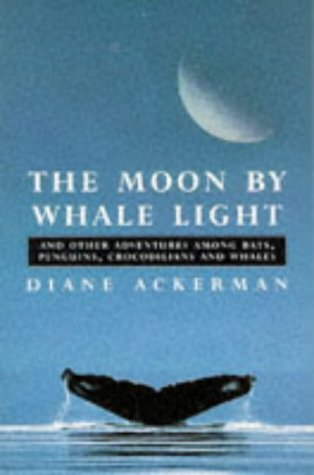 9781857990874: Moon By Whalelight: And Other Adventures Among Bats, Penguins, Crocodilians and Whales