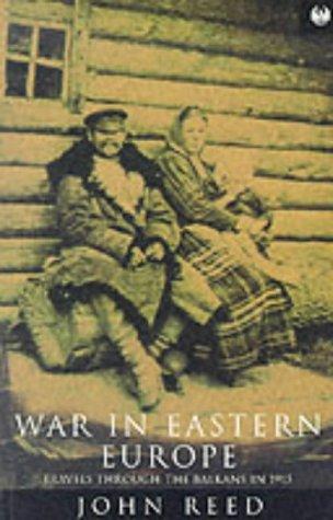 9781857991192: War in Eastern Europe: Travels Through the Balkans in 1915