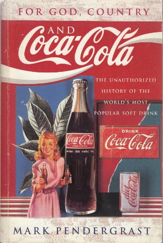 9781857991802: For God, Country and Coca-Cola: The Unauthorized History of the World's Most Popular Soft Drink