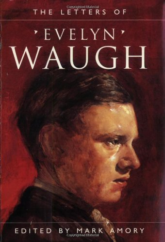 9781857992458: The Letters of Evelyn Waugh