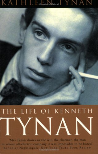 9781857992663: The Life of Kenneth Tynan