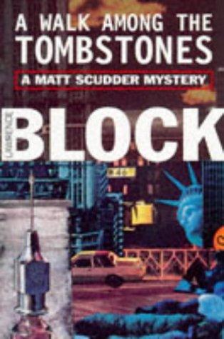 9781857993028: A Walk Among the Tombstones (Matt Scudder Mystery S.) [Paperback]