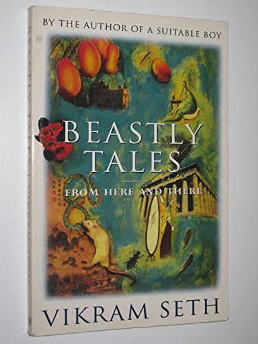 Beastly Tales from Here and There: Vikram Seth