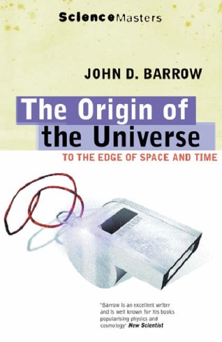 9781857993356: The Origin of the Universe: To the Edge of Space and Time (Science Masters)