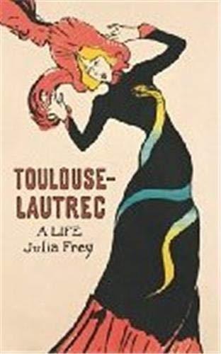 9781857993639: Toulouse-Lautrec: A Life (Phoenix Giants)