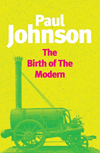 9781857993660: The Birth of the Modern: World Society, 1815-1830 (Phoenix Giants)