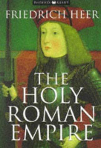 9781857993677: The Holy Roman Empire (Phoenix Giants)