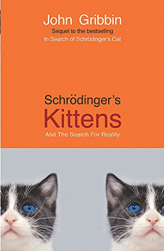 9781857994025: Schrodinger's Kittens: and the Search for Reality