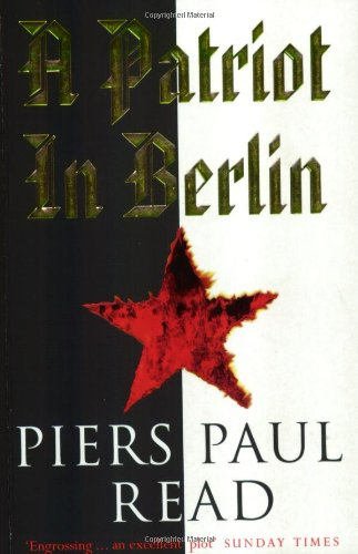 Patriot In Berlin (9781857994100) by Read, Piers Paul