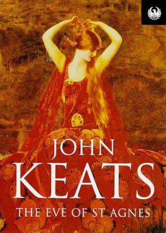 The Eve of Saint Agnes (Phoenix 60p: Keats, John