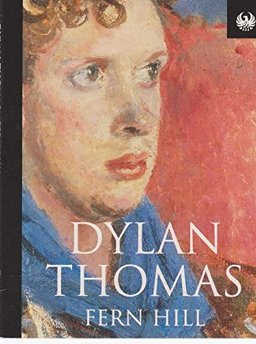 Fern Hill (Phoenix 60p paperbacks) (1857995597) by Dylan Thomas