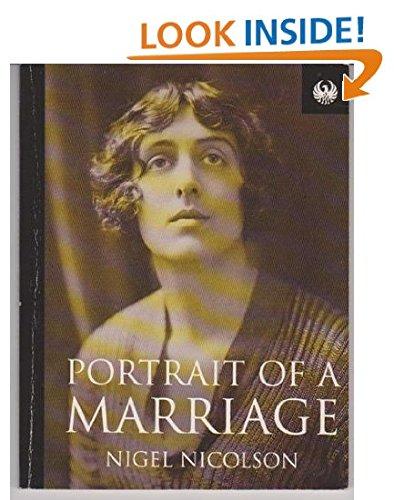 Portrait of a Marriage (Phoenix 60p Paperbacks - the Literature of Passion): Nicolson, Nigel
