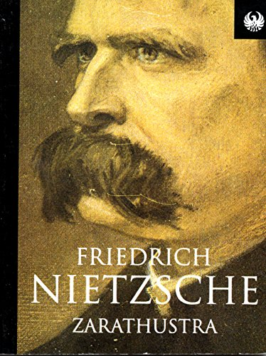 Zarathustra (Phoenix 60p paperbacks): Nietzsche, Friedrich Wilhelm