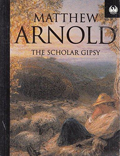 The Scholar Gypsy (Phoenix 60p paperbacks): Arnold, Matthew