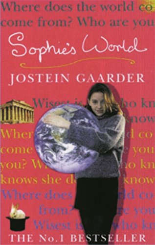 sophies world by jostein gaarder essay Sophie's world essay sophies world by jostein gaarder is a story of a fourteen year old girl, sophie amundsen, who lives in norway with her mother and her animals in.