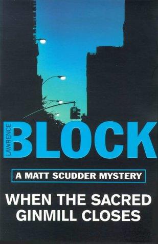 9781857997248: When The Sacred Ginmill Closes: A Matt Scudder Mystery