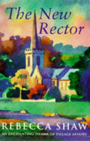 9781857997316: The New Rector (Tales from Turnham Malpas)